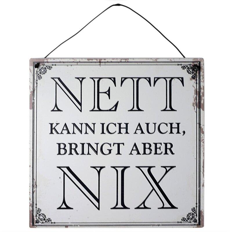 blechschild mit spruch nett kann ich auch bringt aber nix 18x18. Black Bedroom Furniture Sets. Home Design Ideas